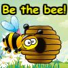Be the bee!