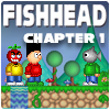 Fishhead & The Heart of Gold: Chapter 1