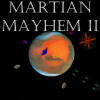 Martian Mayhem 2