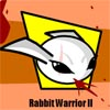 Rabbit Warrior 2